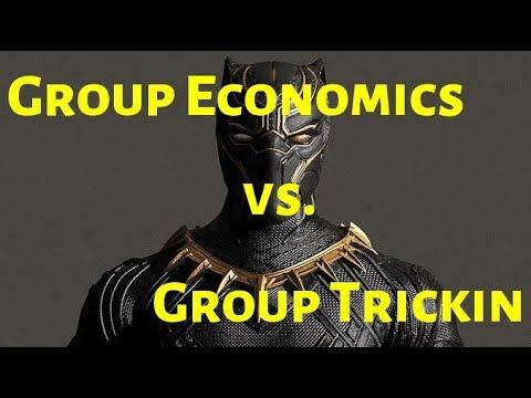 Group Economics vs. Group Trickin
