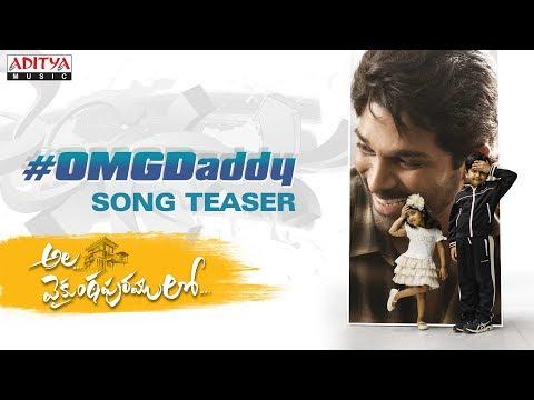 AlaVaikunthapurramuloo - OMG Daddy Song Teaser || Allu Arjun || Trivikram | Thaman S
