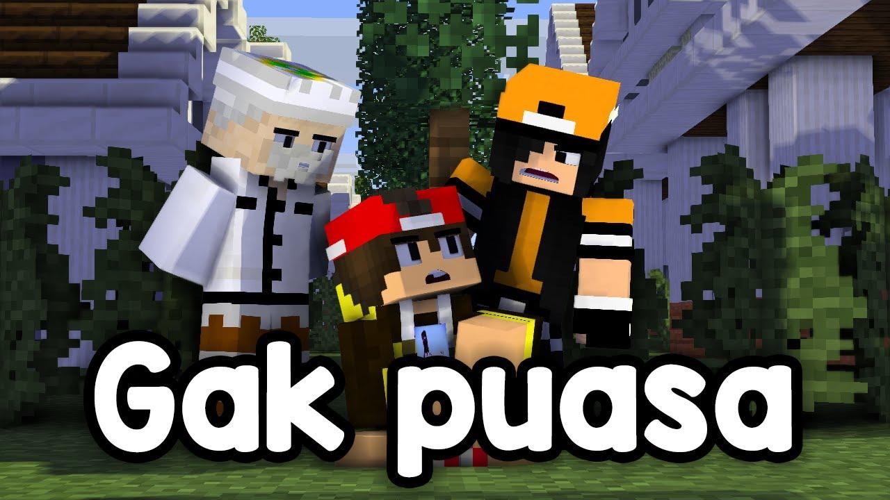Download GAK PUASA - SKETSA MINECRAFT ANIMASI LUCU RAMADHAN FULL (Rianiayan, Beller, NightD, Mefelz)