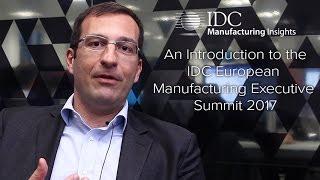 IDC European Manufacturing Executive Summit 2017