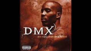 DMX Niggaz Done Started Something