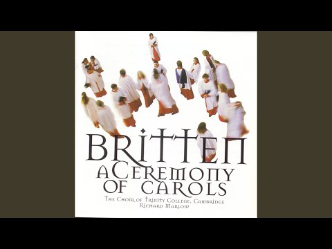 A Ceremony of Carols, Op. 28: V. As dew in Aprille mp3