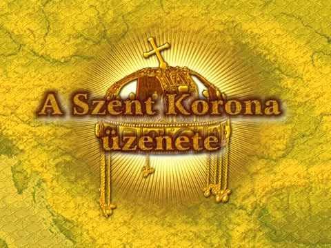 A Szent Korona üzenete 2/1 letöltés