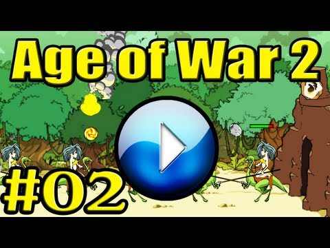 AGE OF WAR 2 Gameplay 2/2 - Let's Flash (MEDIUM) [GLP]