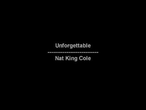 Unforgettable - Nat King Cole - lyrics