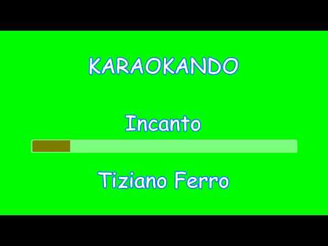 Karaoke Italiano - Incanto - Tiziano Ferro ( Testo )