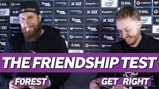 NiP Friendship Test | f0rest and GeT_RiGhT