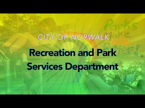 City of Norwalk - Recreation and Park Services Department