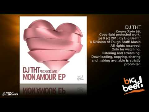 DJ THT - Dreams (Radio Edit)