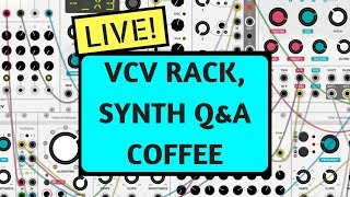 Selling a Kidney For Eurorack! - Exploring VCV RACK LIVE and Q&A stream with Bo