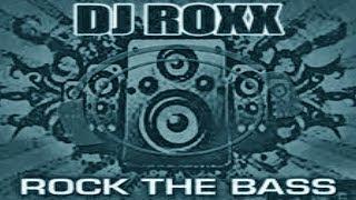 DJ Roxx - Rock The Bass (Club Shockerz vs. Russian Kingz! Bootleg Mix)