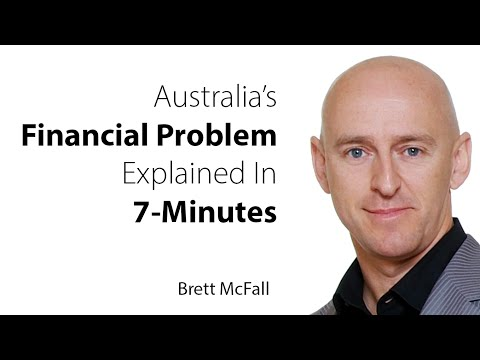 Brett McFall - Uncommon View #35 - Australia's Financial Problem Explained In 7-Minutes