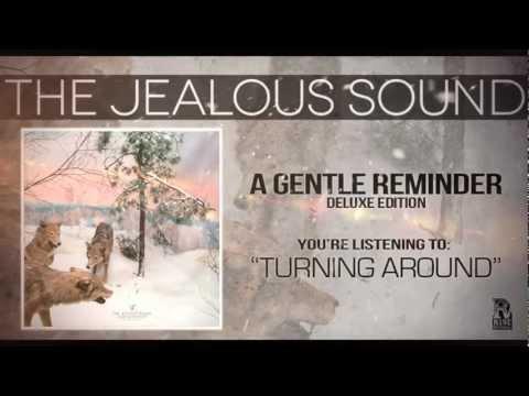 The Jealous Sound - Turning Around