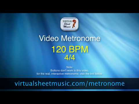 Video Metronome - 120 BPM (Beats Per Minute) 4/4 - Metronome Click Track