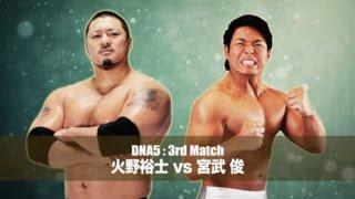 2015/5/1 DNA5 Yuji Hino vs Suguru Miyatake