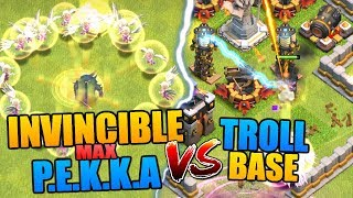 "INVINCIBLE MAX PEKKA vs TROLL BASE in ""Clash of Clans"" - Level 7 PEKKA New Coc Update [2018]"
