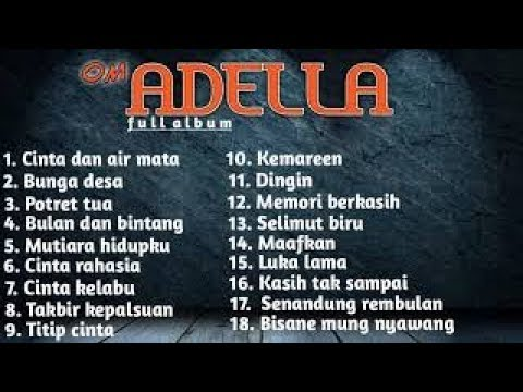 Dangdut Koplo - Om Adella Full Album Terbaru 2019