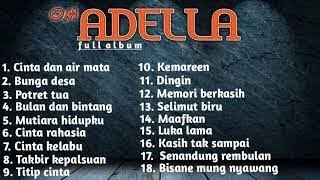 Download Lagu Dangdut Koplo - Om Adella Full Album Terbaru 2019 MP3