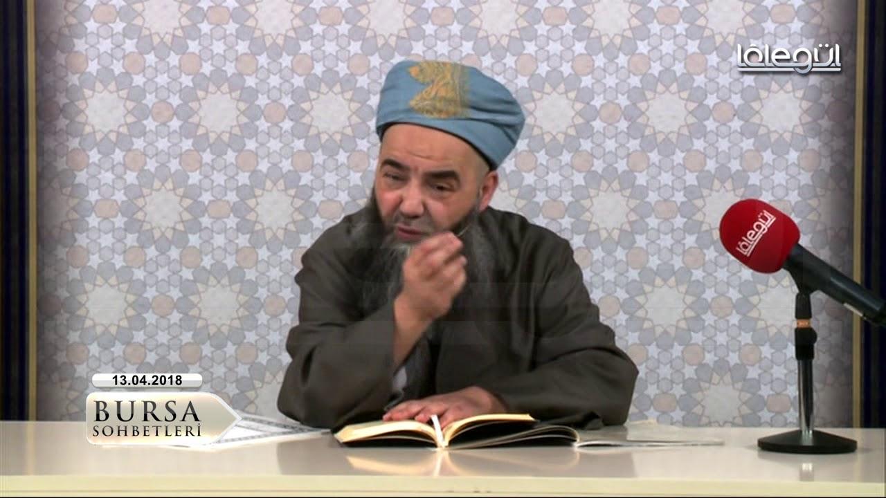 13 Nisan 2018 Tarihli Bursa Sohbeti (Mi'rac Kandili) - Cübbeli Ahmet Hocaefendi Lâlegül TV
