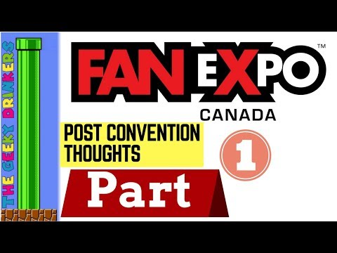 Post Fan Expo Thoughts Part 1 - Season 1 Episode 05