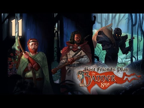 Best Friends Play The Banner Saga (Part 11)