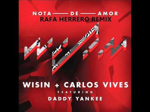 Nota de Amor - Wisin, Carlos Vives & Daddy...