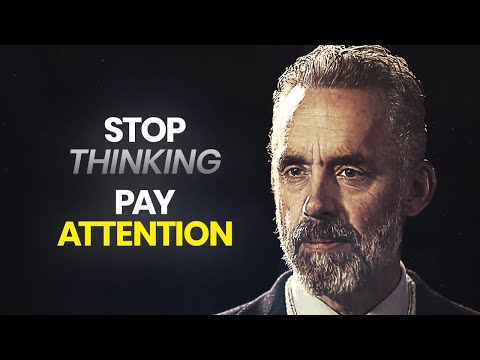 You Need To Pay Attention! | Jordan Peterson | Best Life Advice