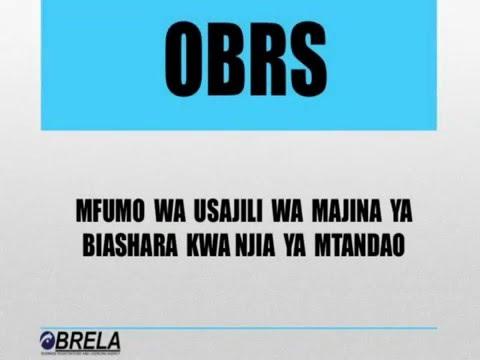 Usajili wa majina ya biashara BRELA kwa  njia ya mfumo wa OBRS
