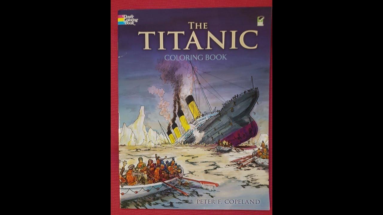 The Titanic - Coloring book Peter F. Copeland (flip through)