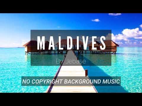 Maldives - Jebase | No Copyright Background Music (Safe and Free to Use)