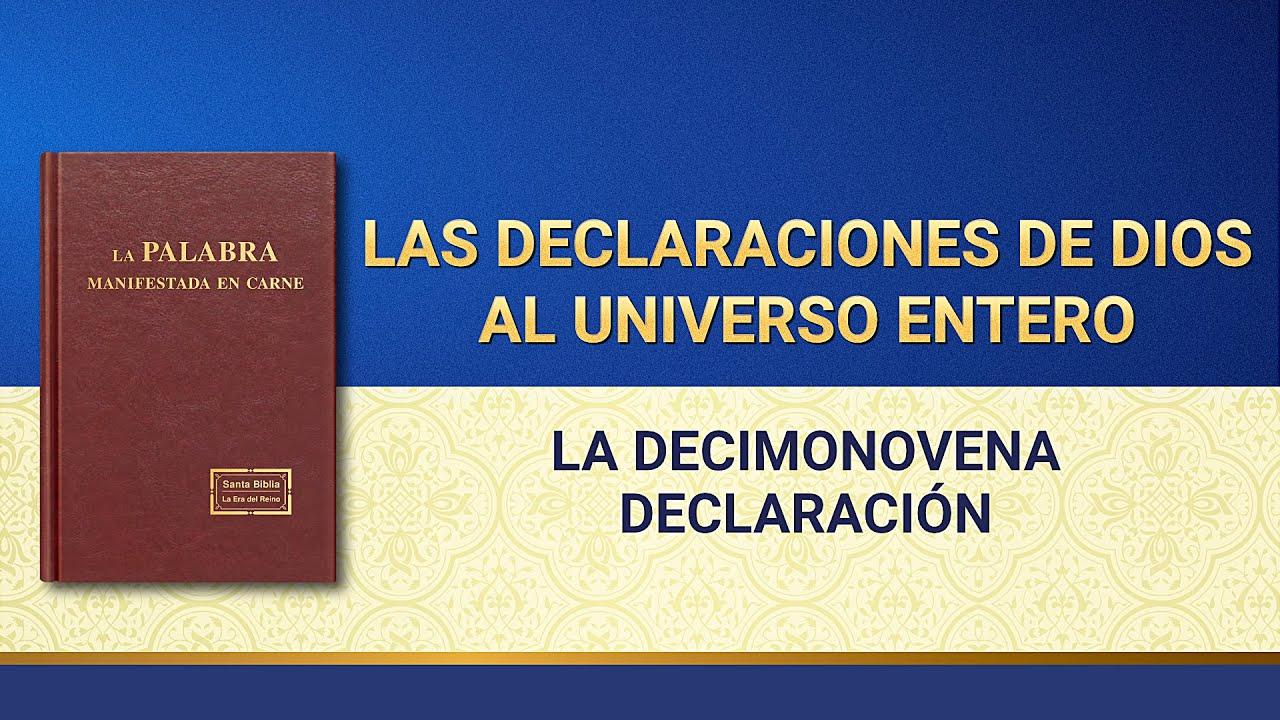 La Palabra de Dios | Las declaraciones de Dios al universo entero (La decimonovena declaración)