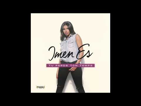 Imen Es - Tu perds ton temps (Audio Officiel)