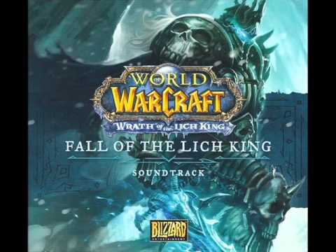 Fall of the Lich King - 11 Invincible - World of Warcraft Soundtrack OST