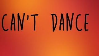 Meghan Trainor - Can't Dance Lyrics Video