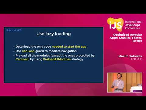 Optimized Angular Apps: Smaller, Faster, Better | Maxim Salnikov | IJS 2018