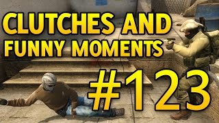 CS GO Clutches and Funny Moments #123 CSGO