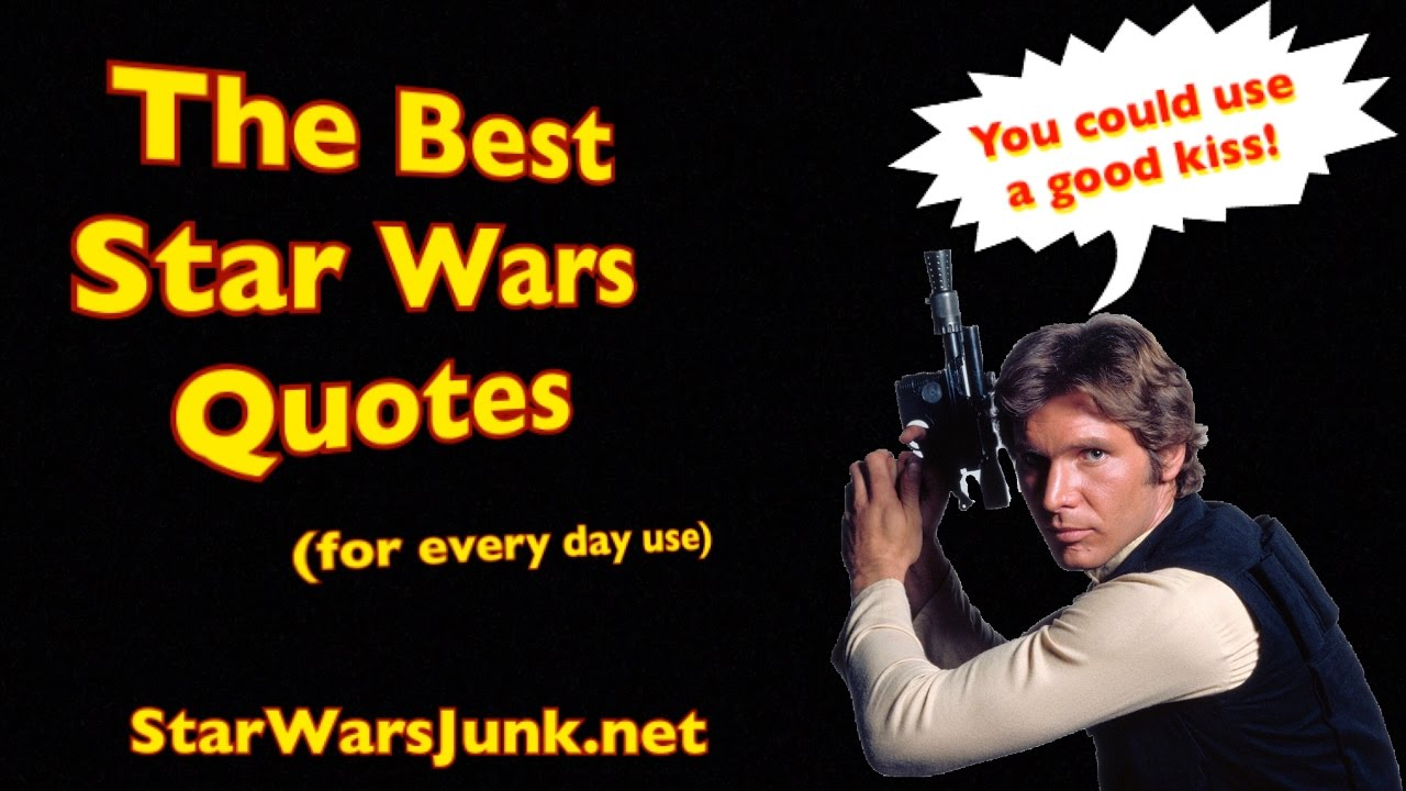 Best Star Wars Quotes (for everyday use)