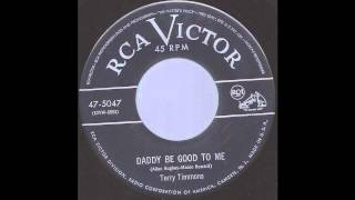 Terry Timmons - Daddy Be Good To Me -