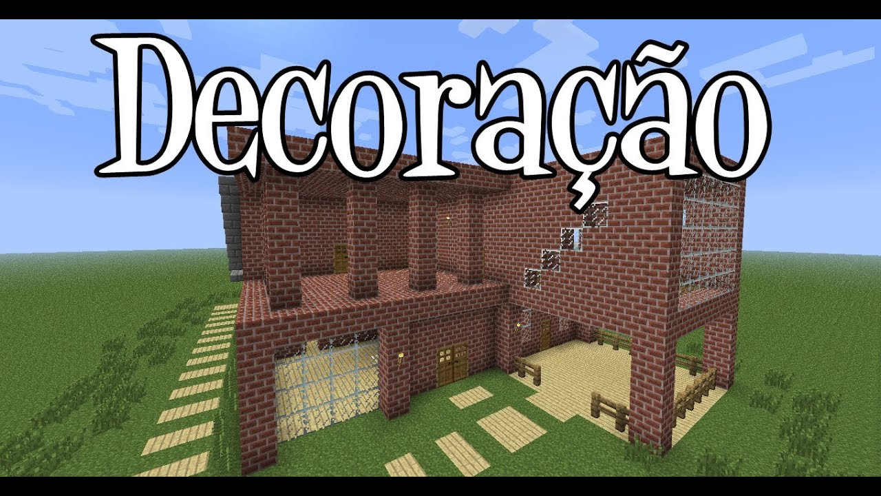 Decoracao Yotube ~ Tutoriais Minecraft Decoraç u00e3o da Mans u00e3o de Tijolos YouTube