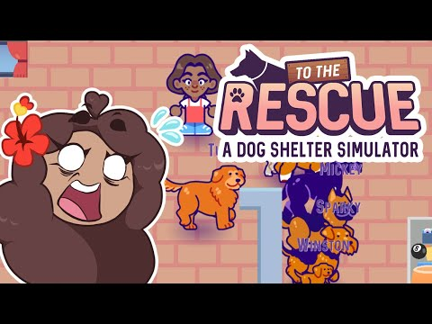 Unleashing CHAOS in Our Dog Shelter?! 🐶 To The Rescue! Dog Shelter Simulator • #4  