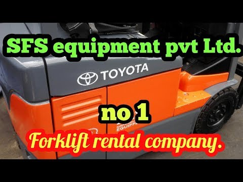 Forklift Rental Company.SFS Equipment Pvt Ltd.