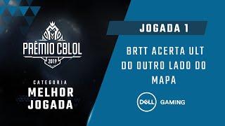 Prêmio CBLoL 2019 - Votação de Melhor Jogada: brTT acerta ult da Jinx do outro lado do mapa