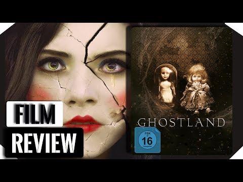 Download GHOSTLAND | Film Kritik & Blu-ray Steelbook Unboxing / Review / 2018