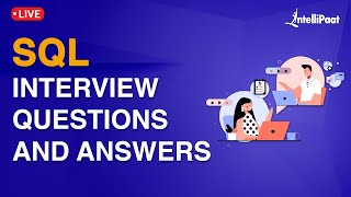 SQL Interview Questions and Answers | Intellipaat