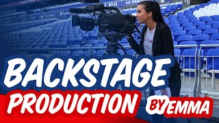 BACKSTAGE PRODUCTION | OL / PSG | OL By Emma