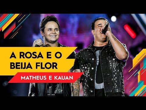 A Rosa e o Beija Flor - Matheus & Kauan - Villa Mix Goiânia 2017 ( Ao Vivo )