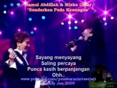 Jamal Abdillah & Misha Omar - Sandarkan Pada Kenangan (HQ Audio With Lirik)