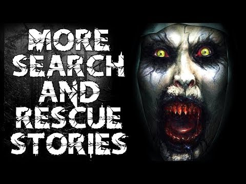 More Stories from a Search and Rescue Officer  | CreepyPasta Storytime
