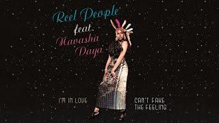 Reel People feat. Navasha Daya - Can't Fake The Feeling (John Morales M+M Main Mix)
