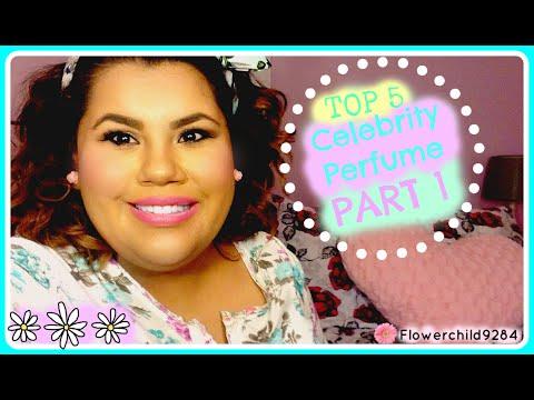 Top 5 Celebrity Perfumes Part 1--Flowerchild9284